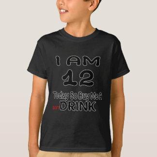Camiseta 12 hoje compre-me assim uma bebida