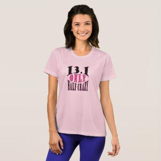 Camiseta 13,1 Maratona somente parcialmente louca