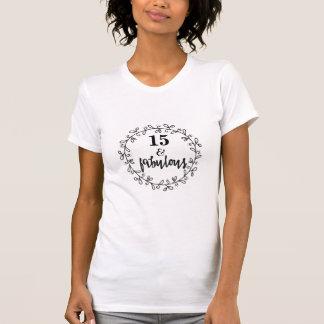 Camiseta 15 & fabuloso - t-shirt do aniversário de