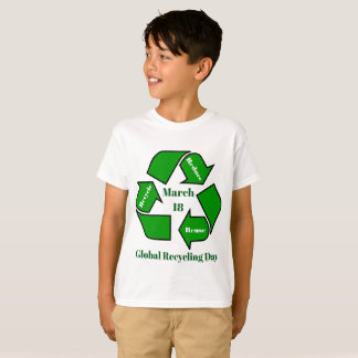 Camiseta 18 de março, design global do dia do reciclagem
