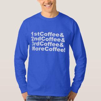 Camiseta 1stCoffee&2ndCoffee&3rdCoffee&MoreCoffee! (branco)