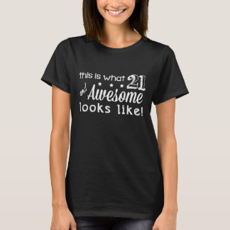 Camiseta 21 e impressionante! (Camisetas escuras)