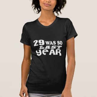 Camiseta 29 era assim tão no ano passado o design do
