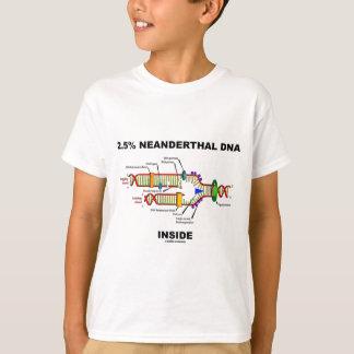 Camiseta 2,5% Interior do ADN do Neanderthal (réplica do