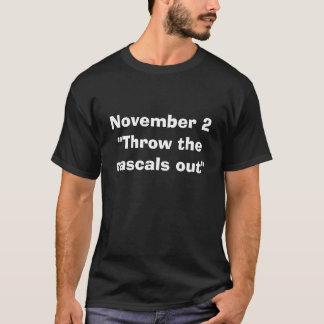 """Camiseta 2 de novembro """"jogue os patifes para fora """""""