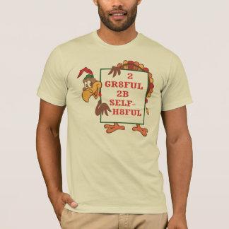 Camiseta 2 t-shirt de GR8FUL 2B SELF-H8FUL da comunidade