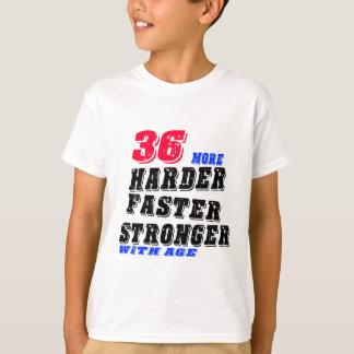 Camiseta 36 mais fortes mais rápidos mais duros com idade