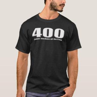 Camiseta 400 polegadas cúbicas do motor louco