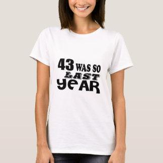 Camiseta 43 era assim tão no ano passado o design do