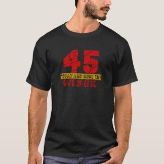 Camiseta 45 hoje e nenhuns o mais sábio
