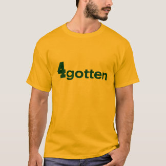Camiseta 4gotten - O T dos homens do ouro