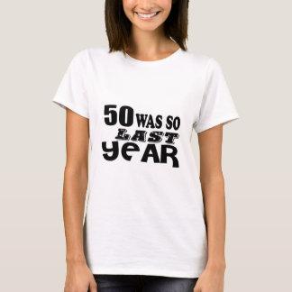 Camiseta 50 era assim tão no ano passado o design do