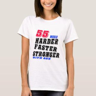 Camiseta 55 mais fortes mais rápidos mais duros com idade