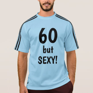 """Camiseta 60 mas """"SEXY"""" refrigeram 60th citações da idade do"""