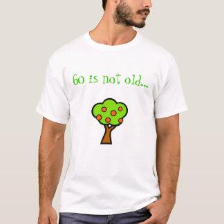Camiseta 60 não são… tor velho um a árvore!!