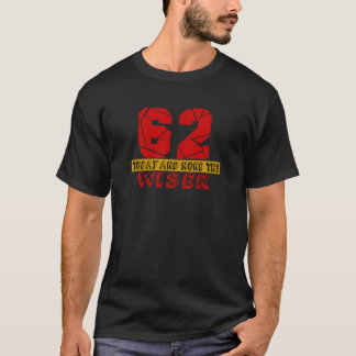 Camiseta 62 hoje e nenhuns o mais sábio