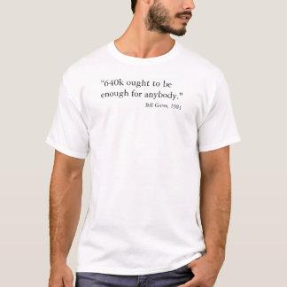 Camiseta 640k deve ser bastante