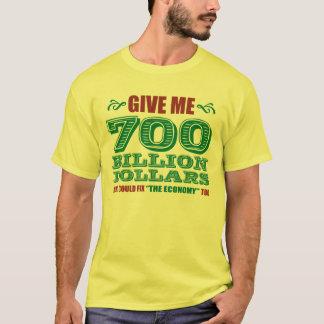Camiseta 700 bilhão dólares