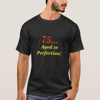 Camiseta 75…, envelhecido à perfeição!