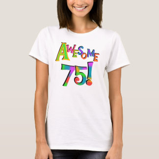 Camiseta 75 t-shirt e presentes impressionantes do