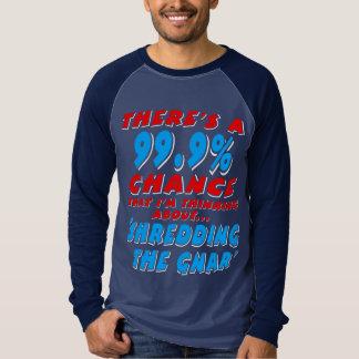 Camiseta 99,9% SHREDDING O GNAR (branco)