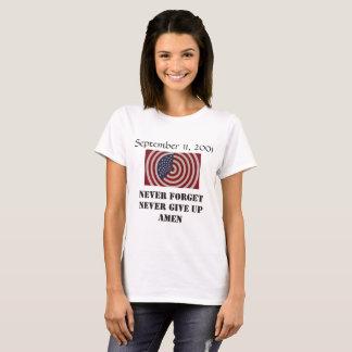 Camiseta 9-11, nunca esqueça nunca dão acima o t-shirt das