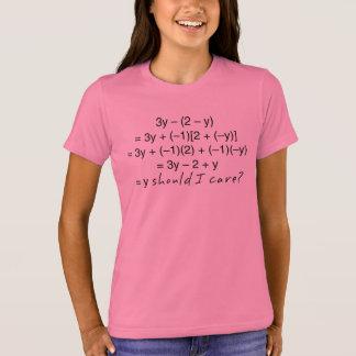 Camiseta A álgebra porque deve humor do cuidado de I