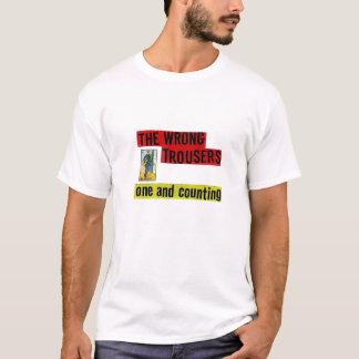 Camiseta A calças errada: Um e contando o T!