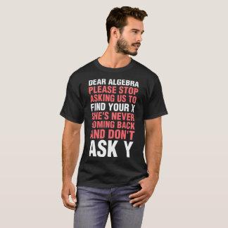 Camiseta A cara álgebra para de por favor pedir X pede a