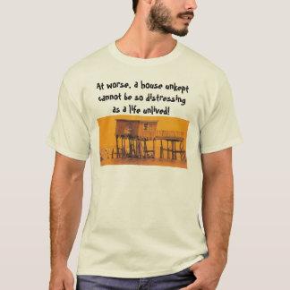 Camiseta a casa do toxicómano, em mais mau, uma casa unkept