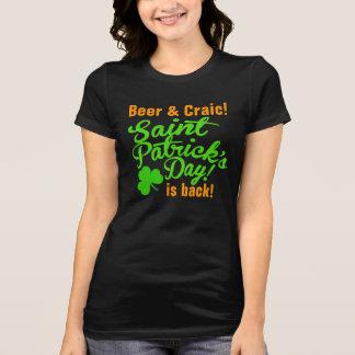 Camiseta A cerveja e o dia de Pattys da rua de Craic estão