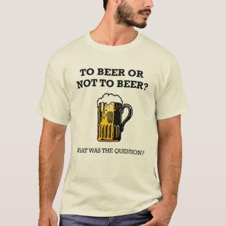 Camiseta À cerveja ou não à cerveja?