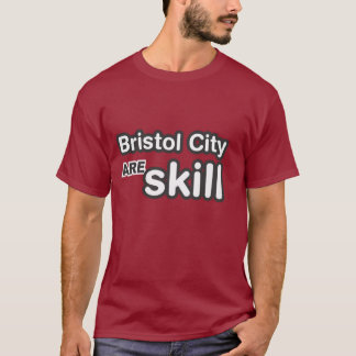 Camiseta A cidade de Bristol é habilidade