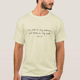 Camiseta A comida de Hippocrates 'seja Thy Medicine