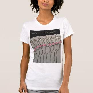 Camiseta A conformidade produz a mediocridade