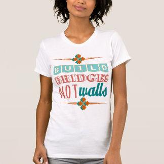 Camiseta A construção constrói uma ponte sobre não paredes