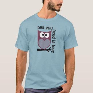 Camiseta A coruja que você precisa é AMOR