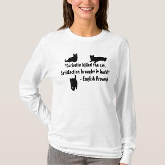"""Camiseta """"A curiosidade matou um gato, provérbio da"""