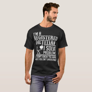 Camiseta A dietista registrada resolve problemas compreende
