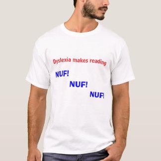 Camiseta A dislexia faz a leitura de NUF NUF NUF!