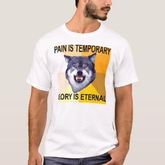 Camiseta A dor do lobo da coragem é provisória
