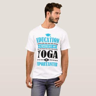 Camiseta a educação é importante mas a ioga é importanter