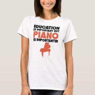 Camiseta A educação é importante mas o piano é Importanter
