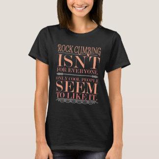 Camiseta A escalada não é para todos somente pessoas legal