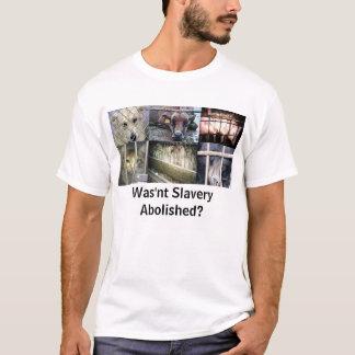 Camiseta A escravidão não foi abulida?