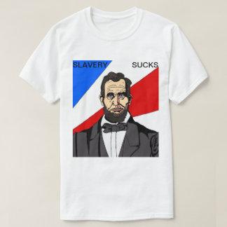 Camiseta A escravidão suga o t-shirt 2