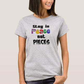 Camiseta A estada na paz não remenda o t-shirt