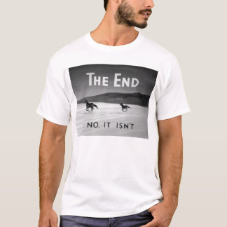 Camiseta A extremidade (não, não é)