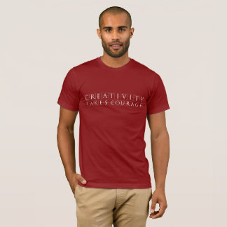 Camiseta A faculdade criadora toma a coragem
