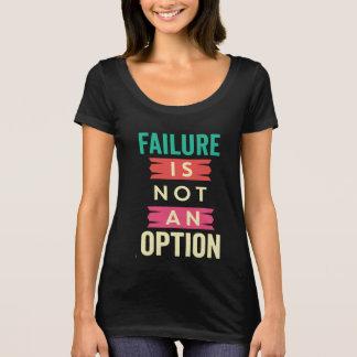 Camiseta A falha não é um t-shirt da opção
